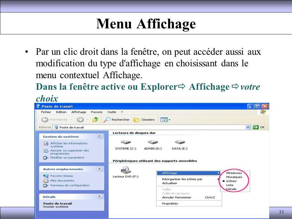 Menu Affichage Par un clic droit dans la fenêtre, on peut accéder aussi aux modification du type d'affichage en choisissant dans le menu contextuel Af