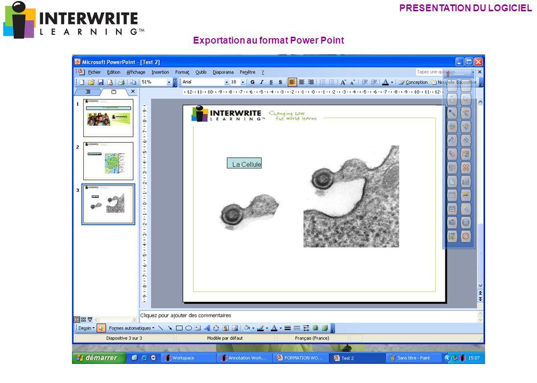 Exportation au format Power Point PRESENTATION DU LOGICIEL
