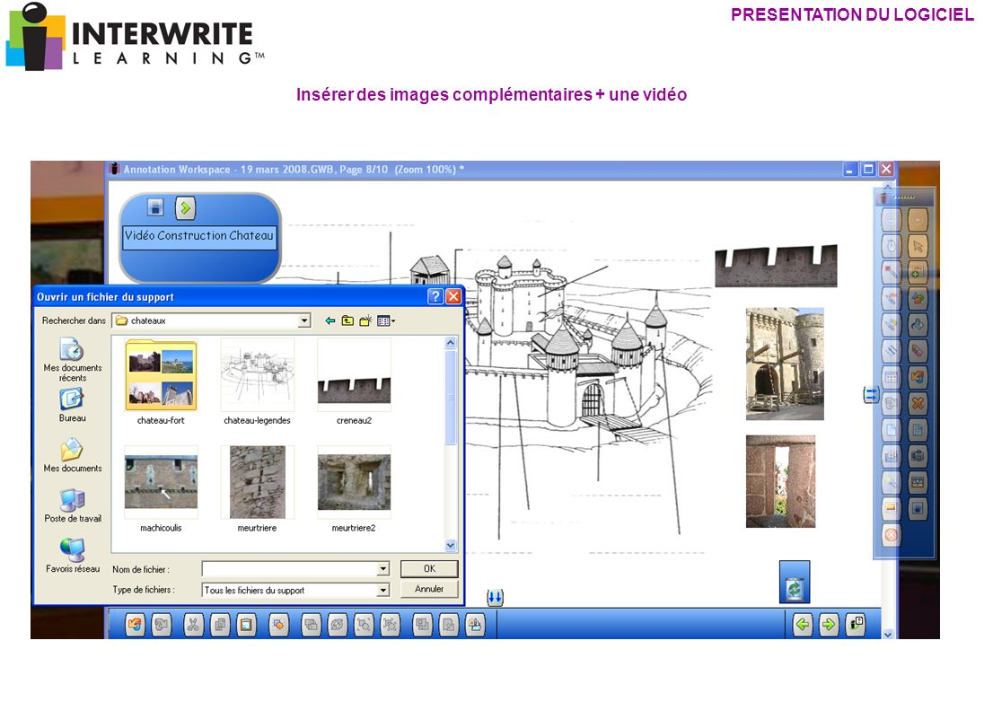 PRESENTATION DU LOGICIEL Insérer des images complémentaires + une vidéo