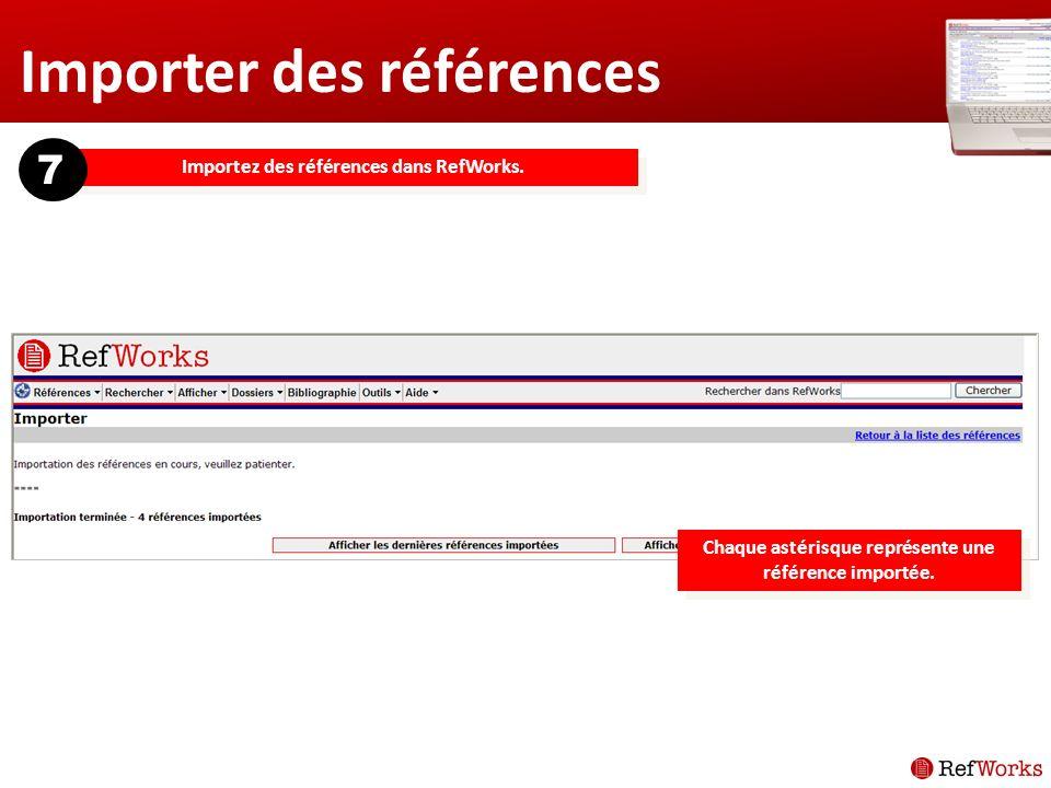 Importer des références Importez des références dans RefWorks.