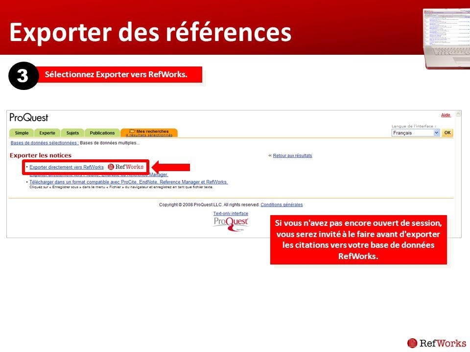 Importer des références Les résultats s afficheront au format balisé approprié pour l importation.