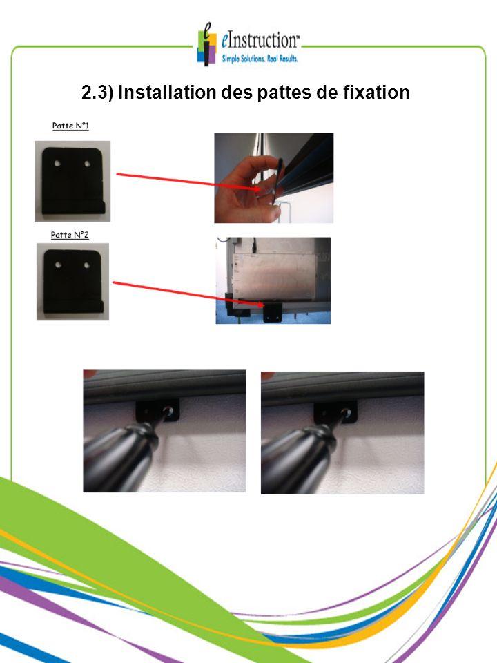 2.3) Installation des pattes de fixation