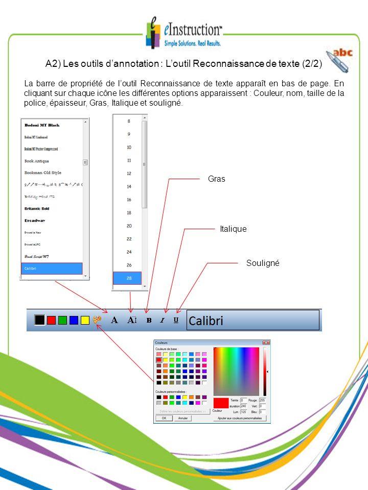 La barre de propriété de loutil Reconnaissance de texte apparaît en bas de page. En cliquant sur chaque icône les différentes options apparaissent : C