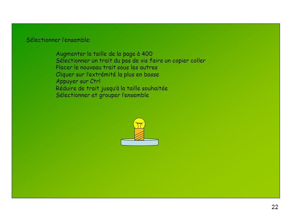 21 8 Association des différents éléments : Placer le cylindre sur le support Sélectionner le cylindre Cliquer sur Dessin dans la barre Dessin Ordre Me
