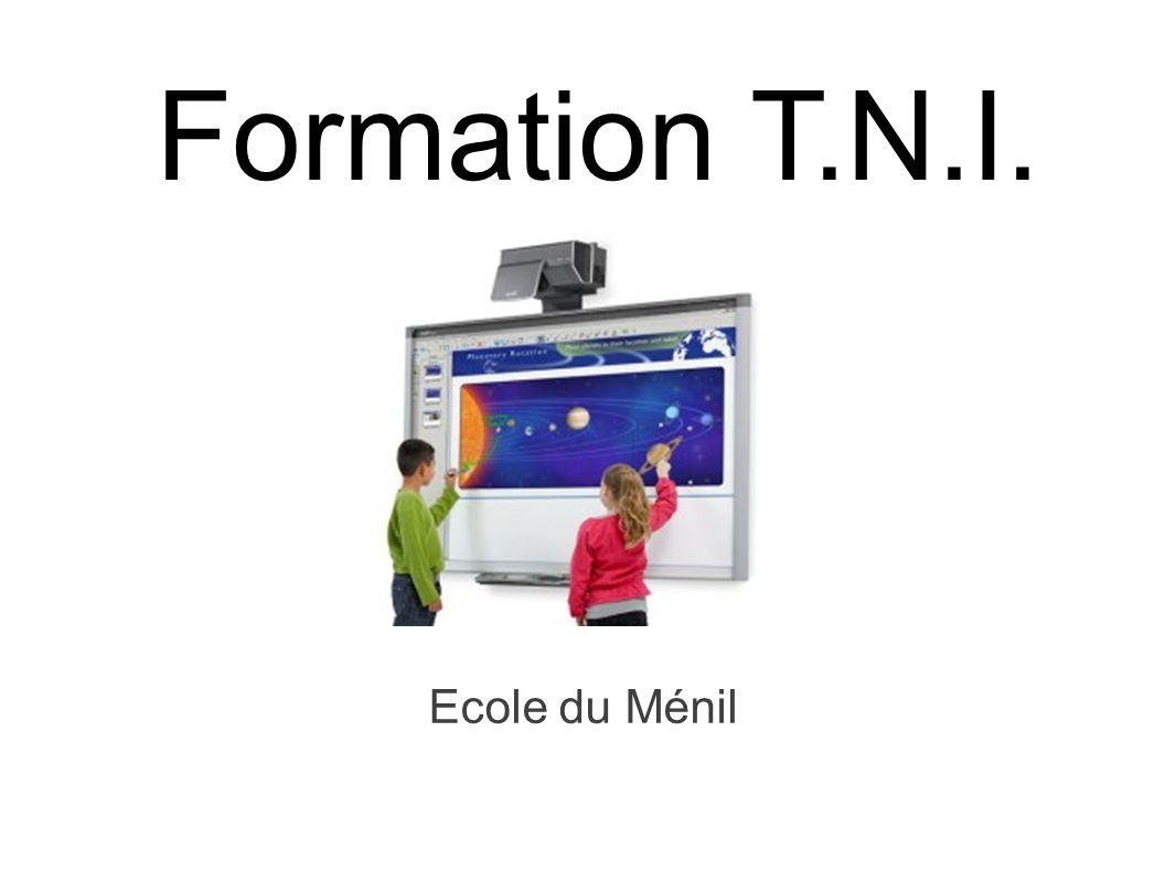 Formation T.N.I. Ecole du Ménil
