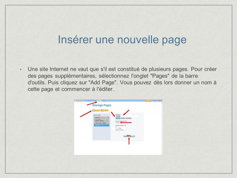 Insérer une nouvelle page Une site Internet ne vaut que s il est constitué de plusieurs pages.