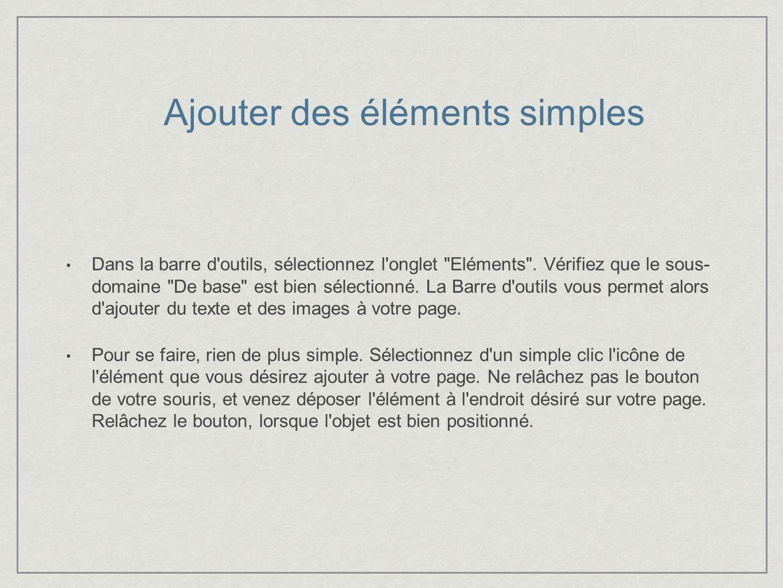 Dans la barre d outils, sélectionnez l onglet Eléments .