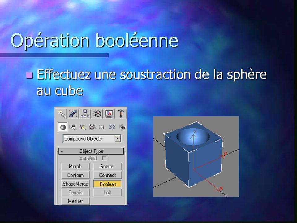 Opération booléenne Effectuez une soustraction de la sphère au cube Effectuez une soustraction de la sphère au cube