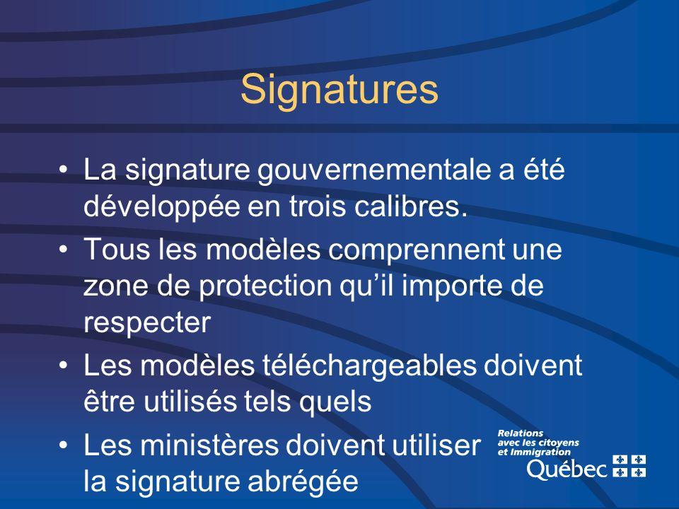 Le PIV entraîne certaines modifications au Cadre de diffusion Il est requis pour les ministères et organismes gouvernementaux d utiliser leur signature officielle (dans leur dénomination abrégée pour les ministères) tel que spécifié dans le guide du Programme d identification visuelle.
