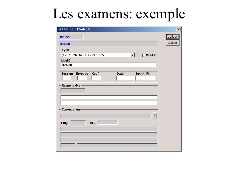 Les examens: exemple