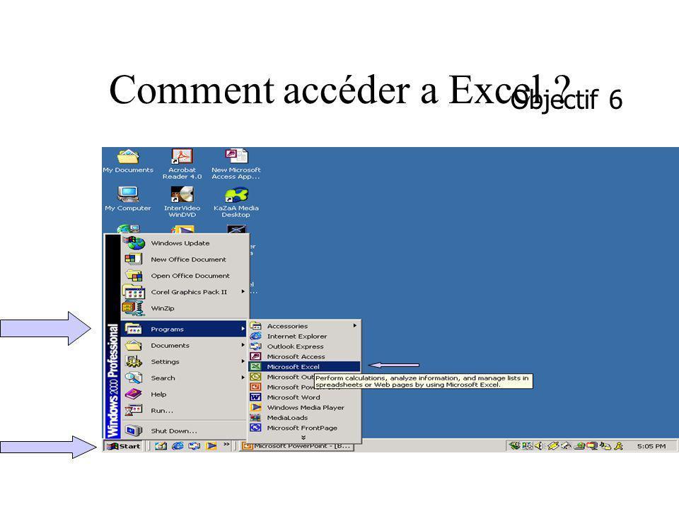 Comment accéder a Excel ? Objectif 6
