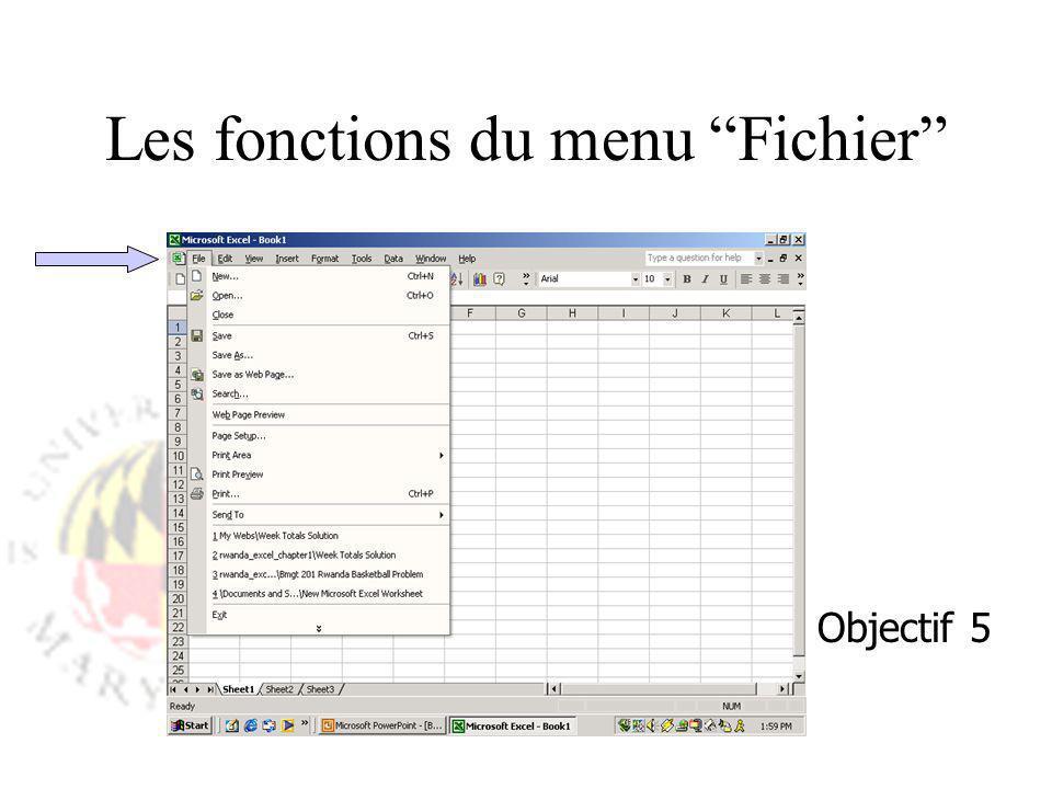Les fonctions du menu Fichier Objectif 5