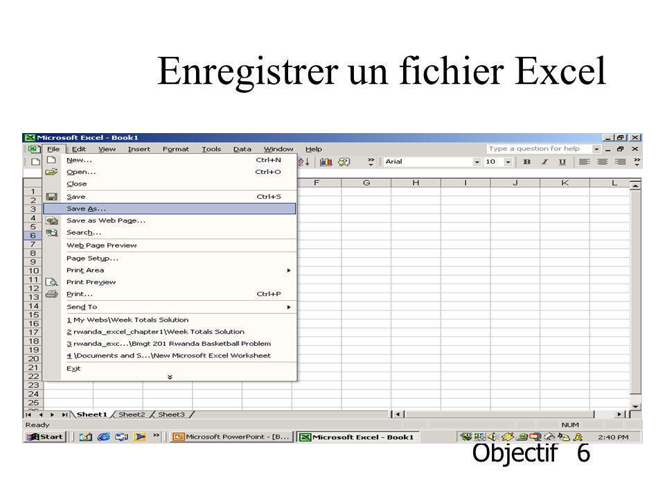 Enregistrer un fichier Excel Objectif 6