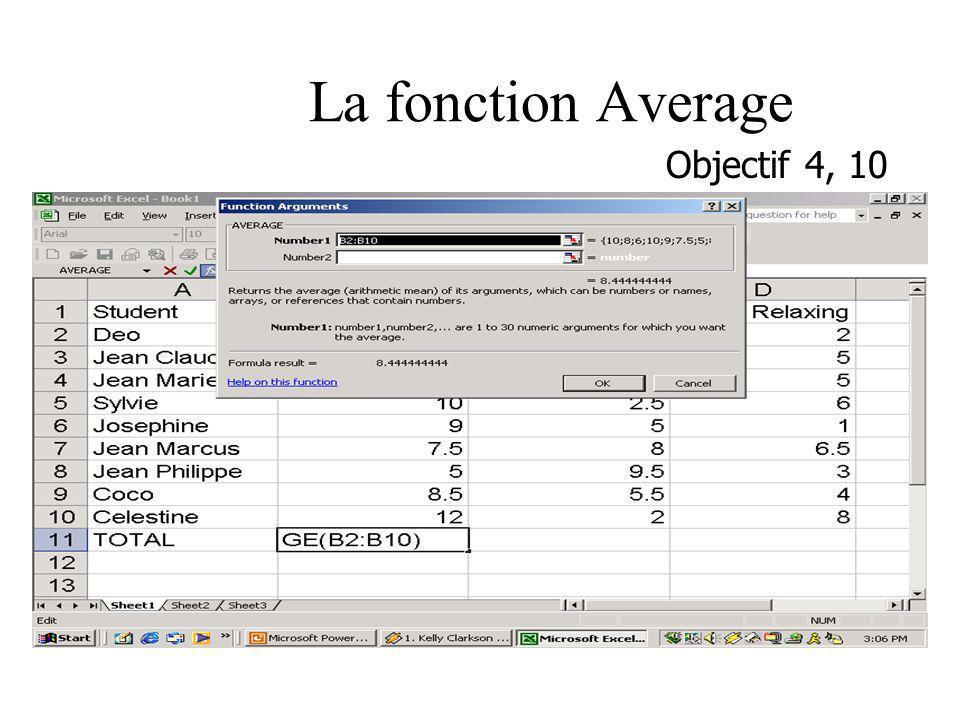La fonction Average Objectif 4, 10