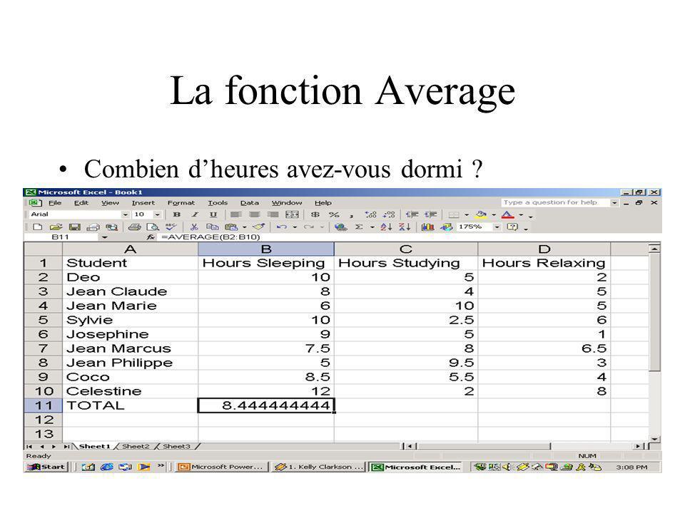 La fonction Average Combien dheures avez-vous dormi ?