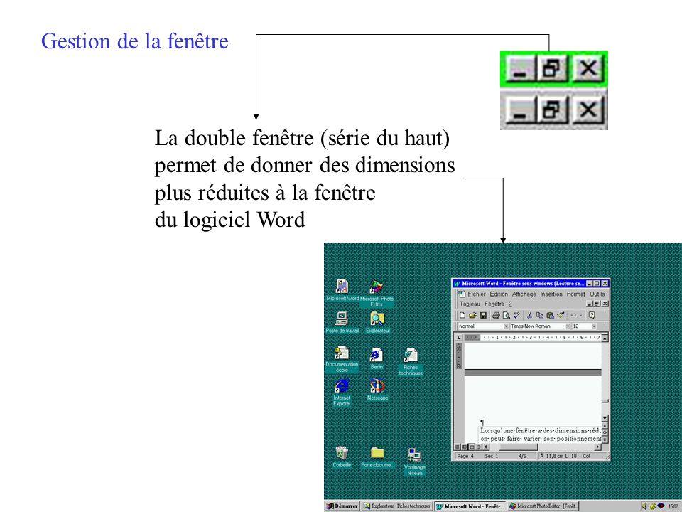 Gestion de la fenêtre La croix (série du haut) ferme le logiciel Word La croix (série du bas) ferme le fichier en cours et laisse le logiciel Word ouv