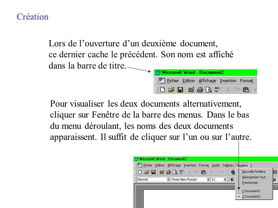 Création Lors de louverture de Word, un document vide est créé automatiquement Pour créer un autre document, il convient de cliquer sur la première ic