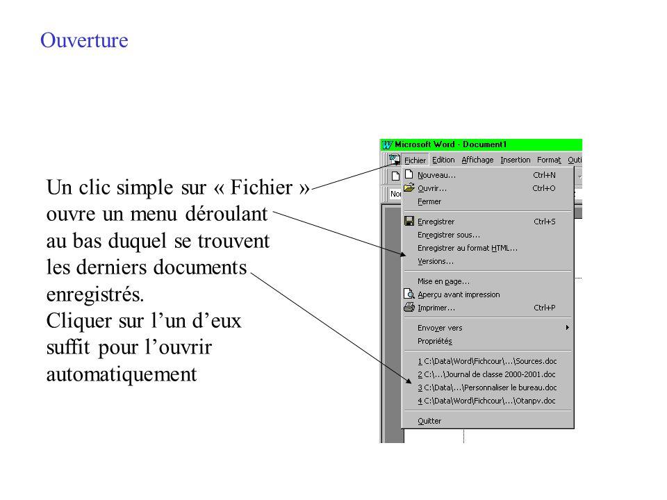 Ouverture En utilisant le même procédé que pour la sauvegarde localiser le fichier à ouvrir et cliquer sur ouvrir