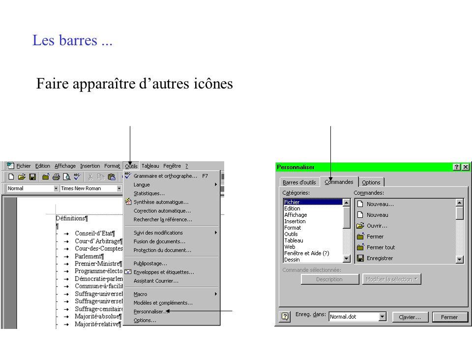 Les barres... Les barres doutils et de mise en forme sont des zones où figurent les icônes des actions les plus fréquemment utilisées. Faire apparaîtr