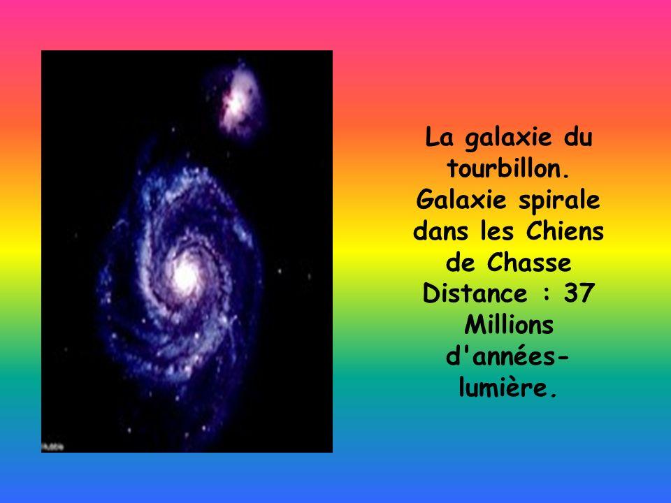 La galaxie du tourbillon. Galaxie spirale dans les Chiens de Chasse Distance : 37 Millions d'années- lumière.