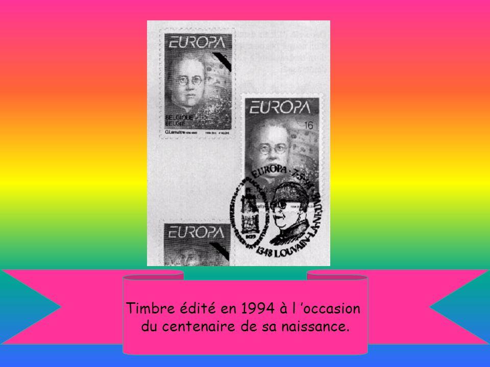 Timbre édité en 1994 à l occasion du centenaire de sa naissance.