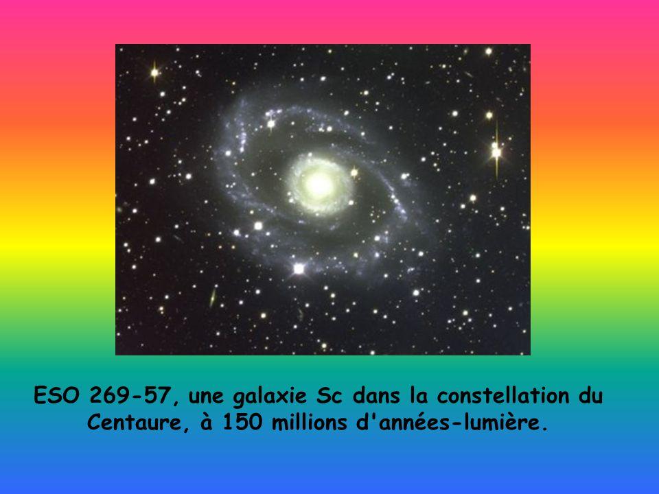 ESO 269-57, une galaxie Sc dans la constellation du Centaure, à 150 millions d'années-lumière.