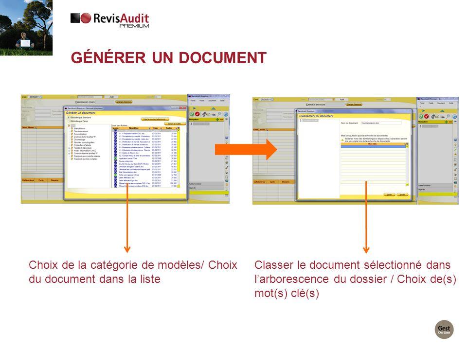 Choix de la catégorie de modèles/ Choix du document dans la liste Classer le document sélectionné dans larborescence du dossier / Choix de(s) mot(s) c