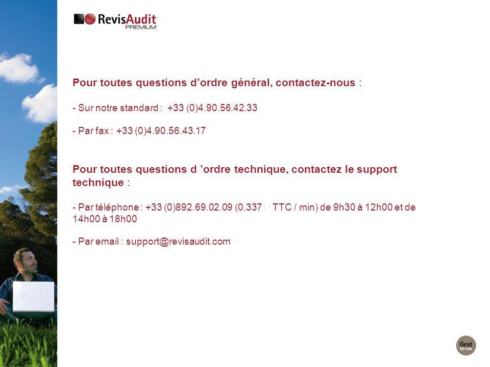Pour toutes questions dordre général, contactez-nous : - Sur notre standard : +33 (0)4.90.56.42.33 - Par fax : +33 (0)4.90.56.43.17 Pour toutes questi