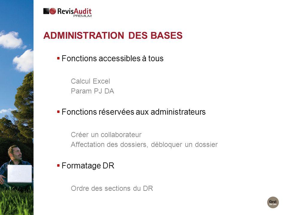 Fonctions accessibles à tous Calcul Excel Param PJ DA Fonctions réservées aux administrateurs Créer un collaborateur Affectation des dossiers, débloqu