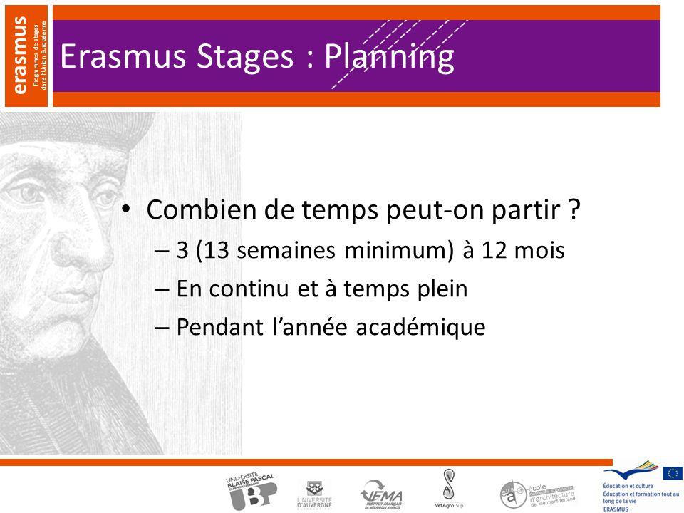 erasmus Programmes de stages dans lUnion Européenne Erasmus Stages : Planning Combien de temps peut-on partir .