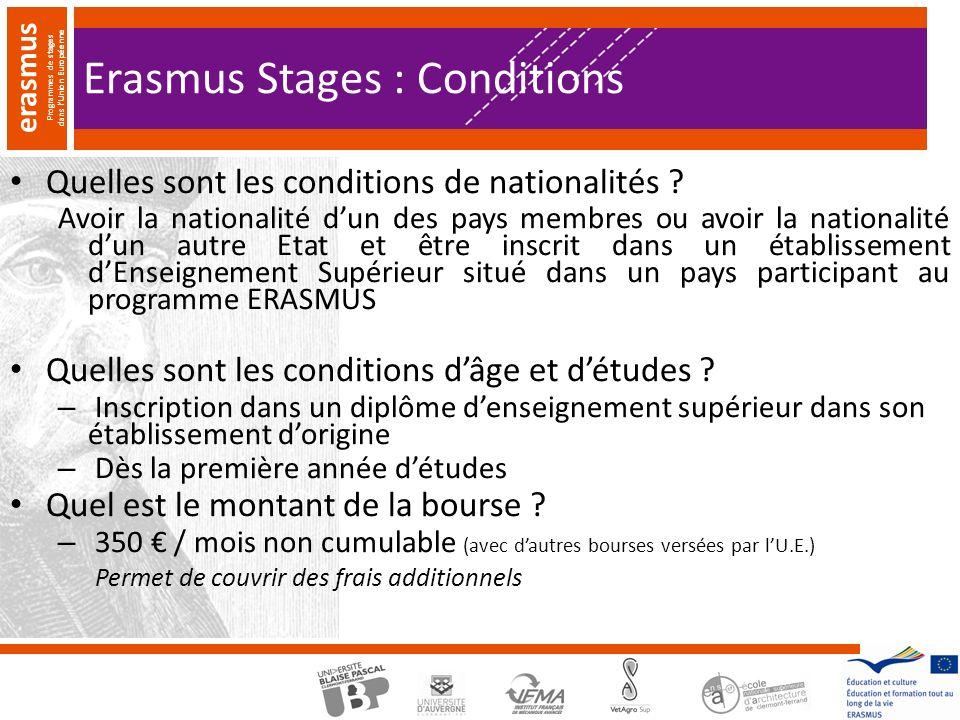 erasmus Programmes de stages dans lUnion Européenne Erasmus Stages : Conditions Quelles sont les conditions de nationalités .