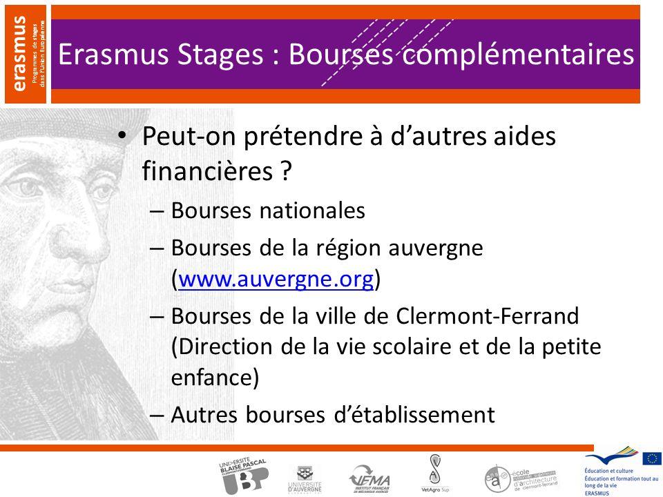 erasmus Programmes de stages dans lUnion Européenne Erasmus Stages : Bourses complémentaires Peut-on prétendre à dautres aides financières .