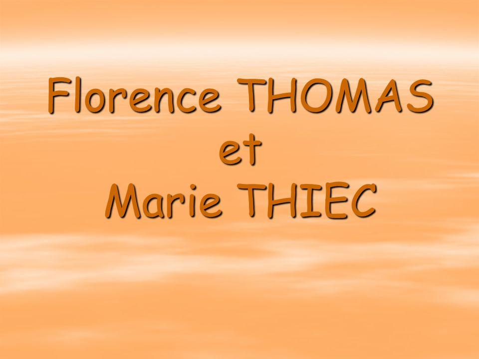 Florence THOMAS et Marie THIEC