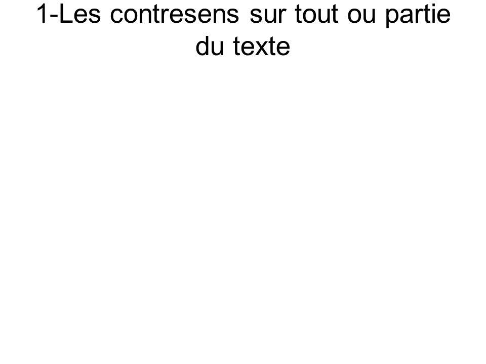 1-Les contresens sur tout ou partie du texte