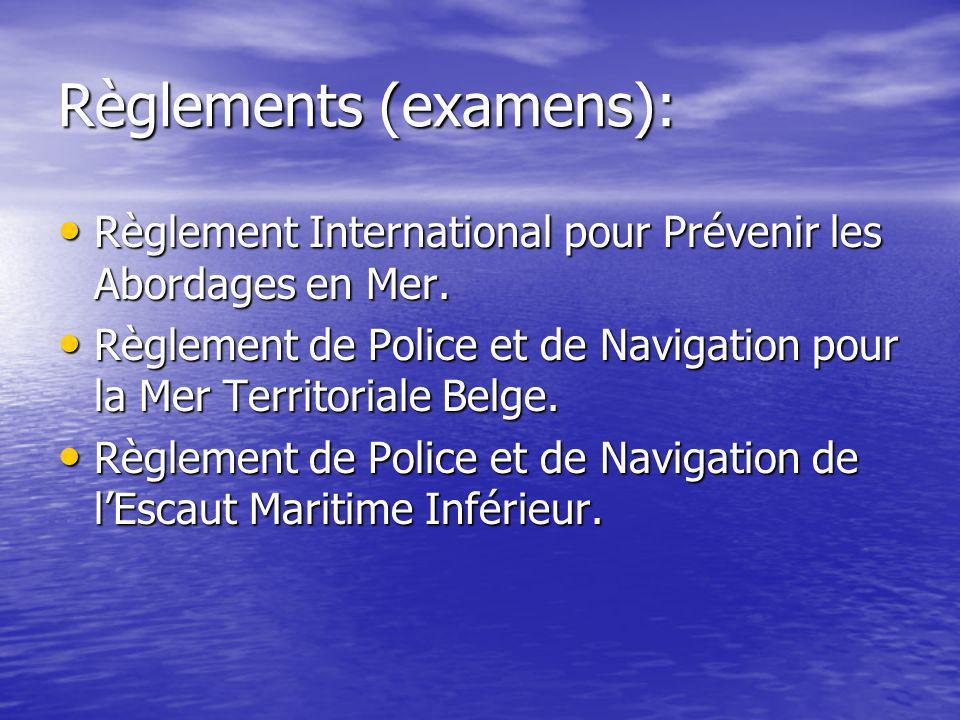 Règlements (examens): Règlement International pour Prévenir les Abordages en Mer. Règlement International pour Prévenir les Abordages en Mer. Règlemen
