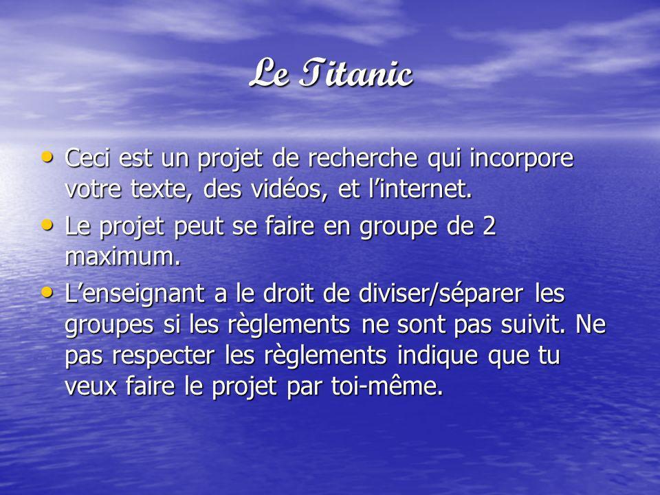 La Tâche De rechercher et documenter de linformation sur le Titanic.