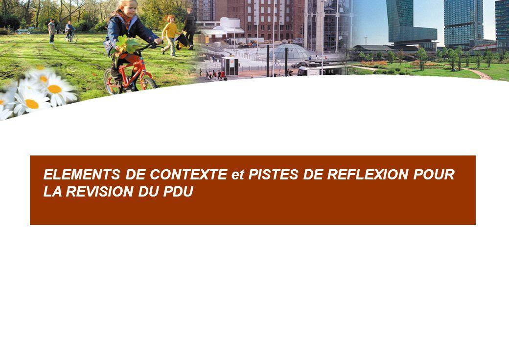 ELEMENTS DE CONTEXTE et PISTES DE REFLEXION POUR LA REVISION DU PDU