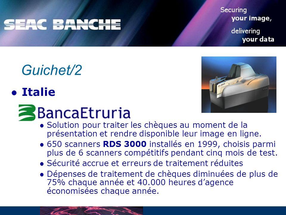 Guichet/2 Italie Solution pour traiter les chèques au moment de la présentation et rendre disponible leur image en ligne.