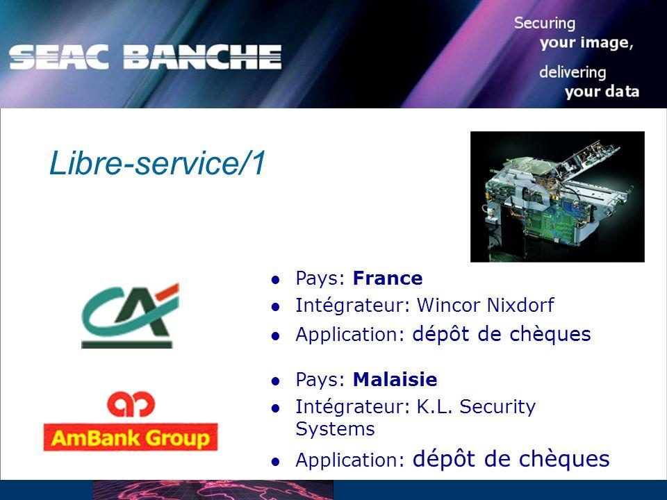 Pays: France Intégrateur: Wincor Nixdorf Application: dépôt de chèques Pays: Malaisie Intégrateur: K.L.