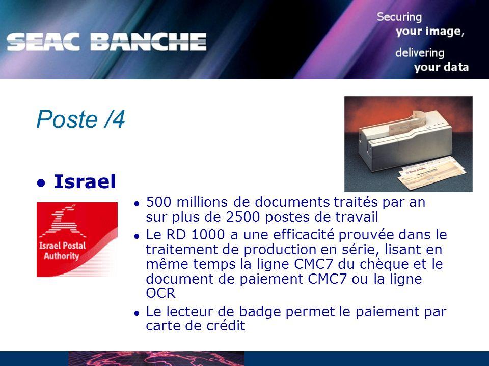 Poste /4 Israel 500 millions de documents traités par an sur plus de 2500 postes de travail Le RD 1000 a une efficacité prouvée dans le traitement de production en série, lisant en même temps la ligne CMC7 du chèque et le document de paiement CMC7 ou la ligne OCR Le lecteur de badge permet le paiement par carte de crédit