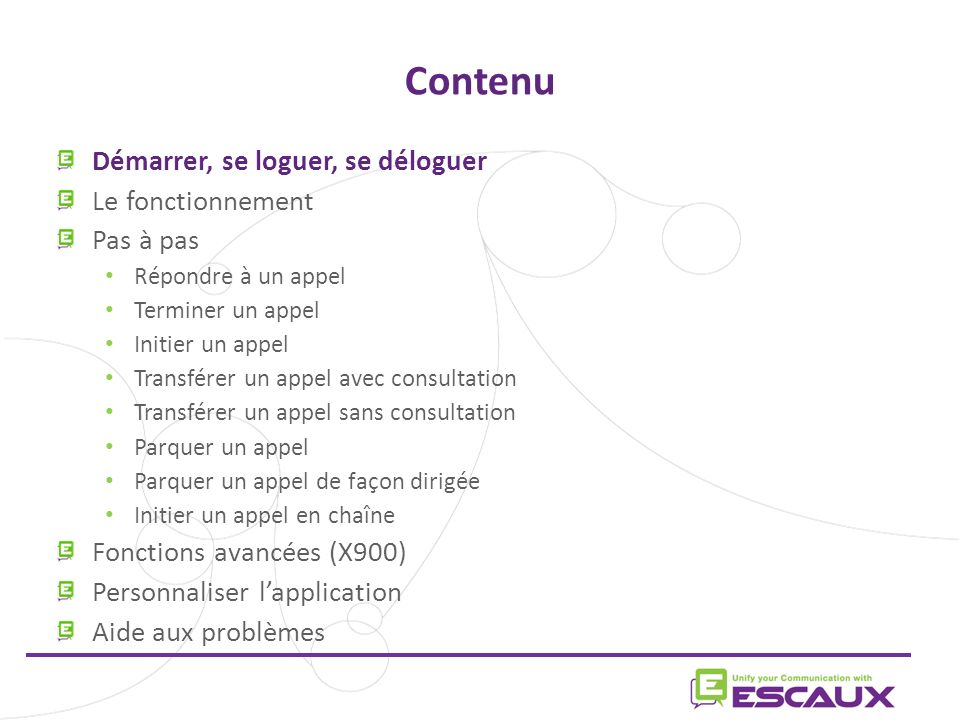 www.escaux.com Les raccourcis du clavier Raccourcis de statut La définition du raccourci du clavier est spécifique au context dus statut.