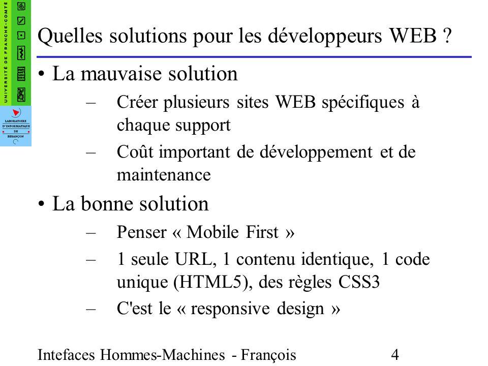 Intefaces Hommes-Machines - François Bonneville 4 Quelles solutions pour les développeurs WEB .