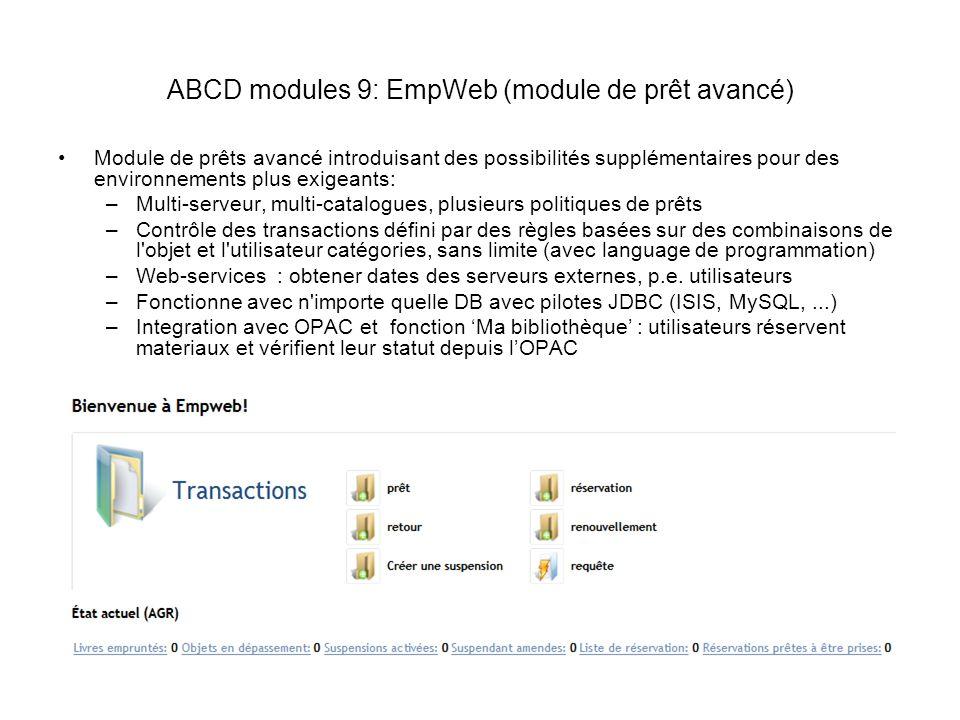 ABCD modules 9: EmpWeb (module de prêt avancé) Module de prêts avancé introduisant des possibilités supplémentaires pour des environnements plus exige