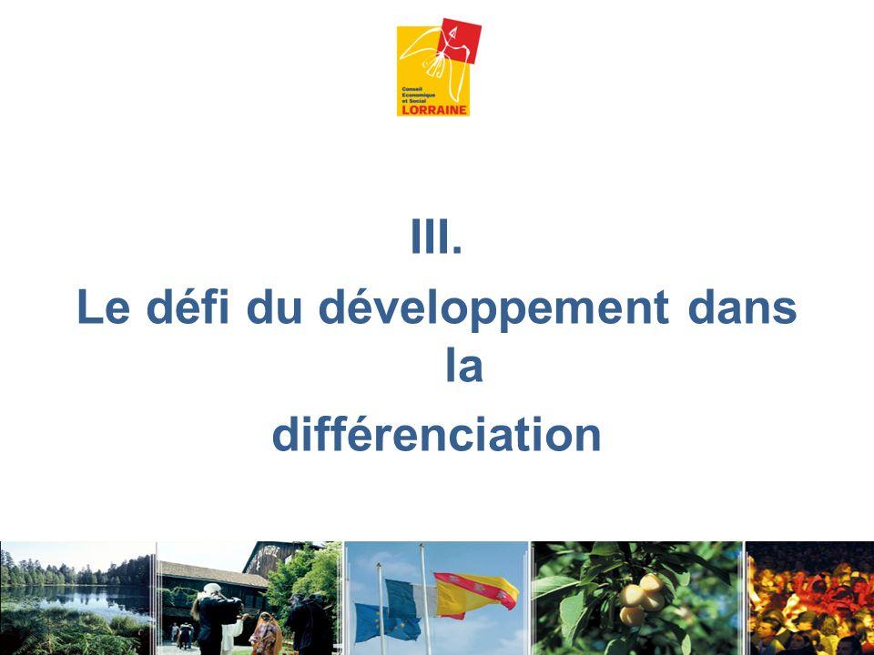 III. Le défi du développement dans la différenciation