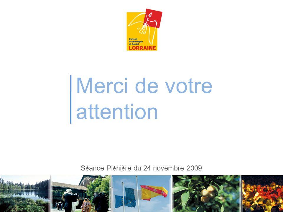 Merci de votre attention S é ance Pl é ni è re du 24 novembre 2009