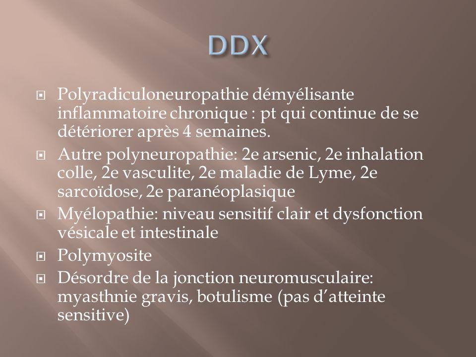 Polyradiculoneuropathie démyélisante inflammatoire chronique : pt qui continue de se détériorer après 4 semaines. Autre polyneuropathie: 2e arsenic, 2