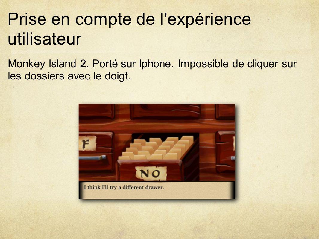 Prise en compte de l expérience utilisateur Monkey Island 2.