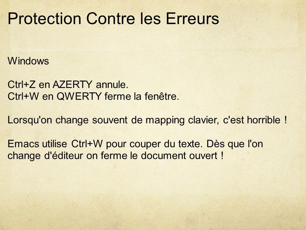 Protection Contre les Erreurs Windows Ctrl+Z en AZERTY annule.
