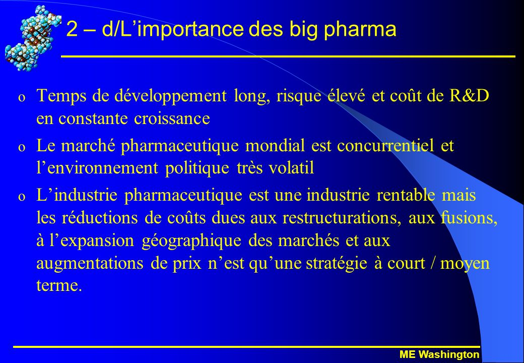 ME Washington 2 – d/Limportance des big pharma