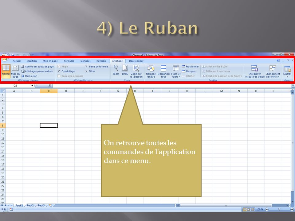 Puisqu un classeur peut avoir des centaines de feuilles de calcul, il est impossible d afficher tous les onglets en même temps.